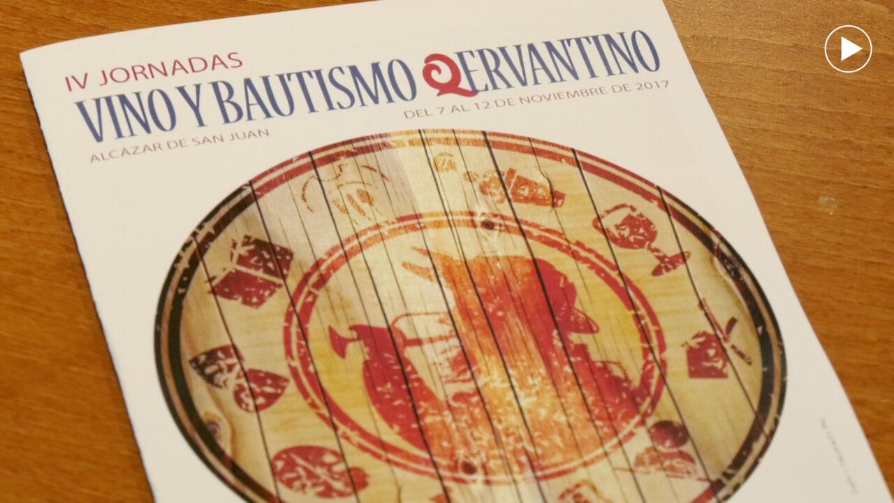 Conferencias, catas y actividades infantiles en las IV Jornadas de Vino y Bautismo Qervantino
