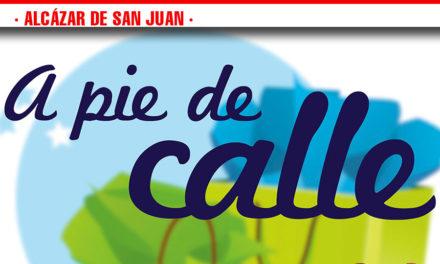 Este sábado vuelve 'A pie de calle' a Alcázar de San Juan