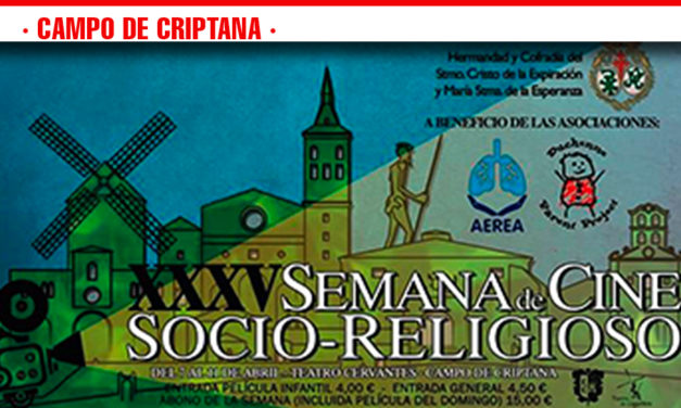 Llega la XXXV Semana de Cine Socio-Religioso del 7 al 11 de abril al Teatro de Campo de Criptana