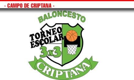 X TORNEO ESCOLAR 3X3, ESCUELA DE BALONCESTO CRIPTANA