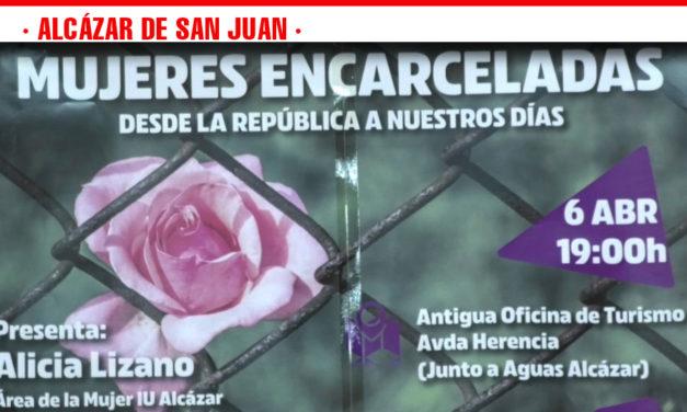 IU Alcázar conmemorará este sábado a las mujeres que fueron encarceladas en la Guerra Civil Española