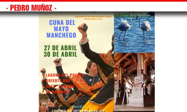 DISFRUTA DE NUESTRA RUTA: CUNA DEL MAYO MANCHEGO LOS DÍAS 29 Y 30 DE ABRIL