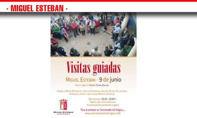 El Ayuntamiento ofrece visitas guiadas para conocer el Miguel Esteban de la época de Cervantes