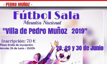Maraton Nacional de futbol sala «Villa de Pedro Muñoz» 28, 29 y 30 de junio
