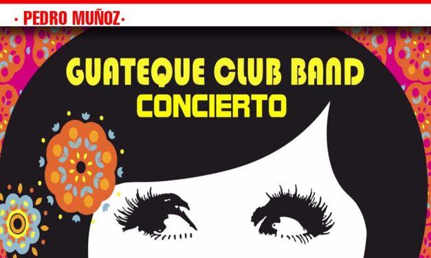 """Calentando Motores para La Feria 2019 este Sábado Concierto de la """"GUATEQUE Club Band"""" en Pedro Muñoz"""