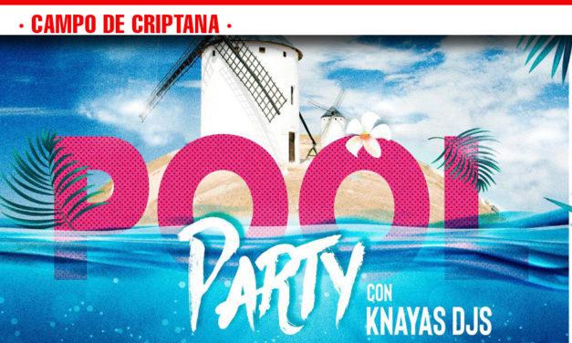 Pool Party con Knayas DJs el 26 de agosto en Campo de Criptana