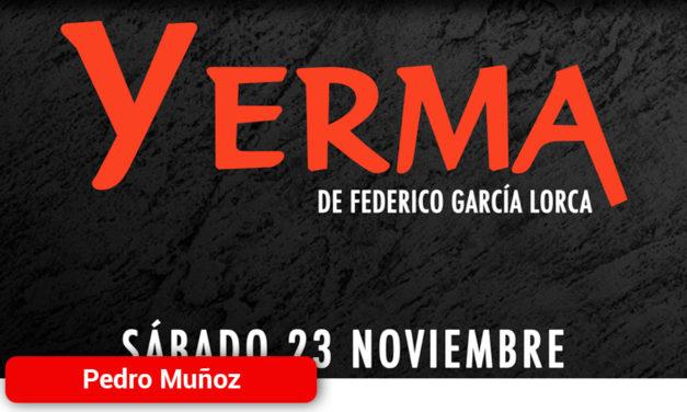 """""""YERMA"""" Pondrá en escena baile, sentimiento y alma en Pedro Muñoz"""