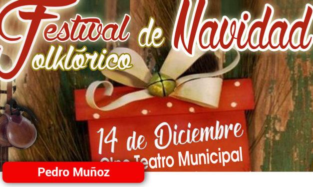 El Sábado 14 de Diciembre Festival Folklorico de Navidad en Pedro Muñoz