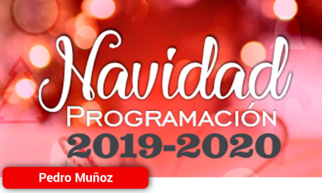 Pedro Muñoz se prepara para Navidad y Año Nuevo con una intensa programación