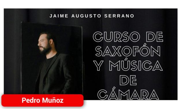 Jaime Augusto Serrano imparte un curso de perfeccionamiento de saxofón y música de cámara en Pedro Muñoz