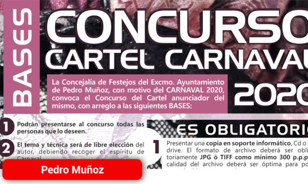 Pedro Muñoz convoca el concurso de cartel para anunciar su Carnaval 2020