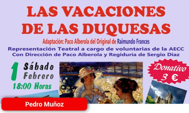 """""""Las vacaciones de las Duquesas"""" El 1 de Febrero en Pedro Muñoz"""