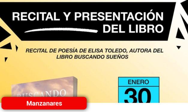 Recital poético y presentación del libro 'Buscando sueños' de Elisa Toledo
