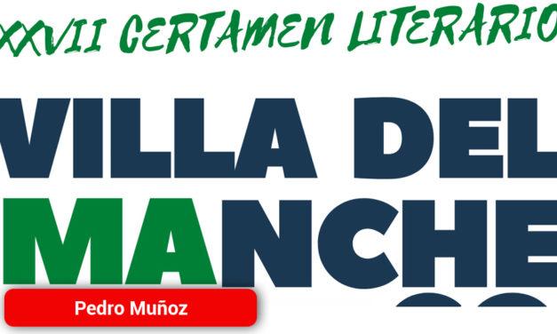 """Convocado el XXVII Certamen Literario """"Villa del Mayo Manchego"""" de Pedro Muñoz"""