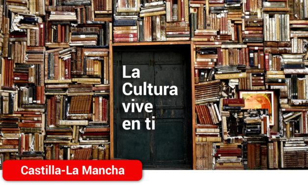 El Gobierno de Castilla-La Mancha pone en marcha el programa 'La Cultura vive en ti' para apoyar al sector cultural de nuestra región
