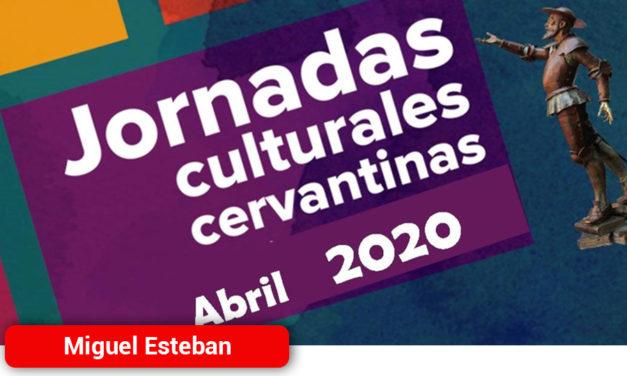 Las Jornadas Cervantinas online arrojan un balance muy positivo