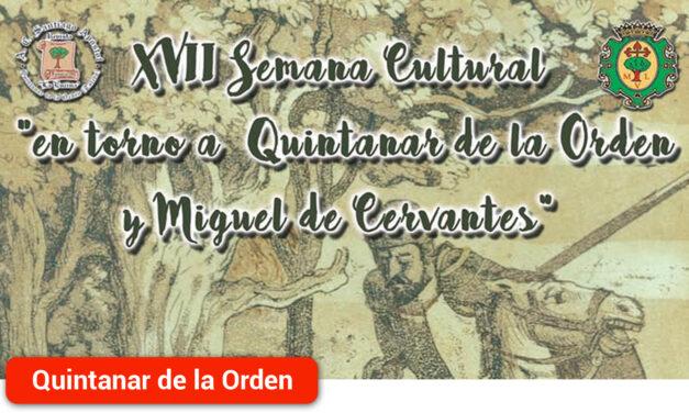 Del 20 al 23 de octubre, XVII Semana Cultural «en torno a Quintanar y Miguel de Cervantes»