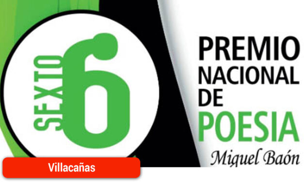 """Elegidos los premiados del 6ª Premio Nacional de Poesía """"Miguel Baón"""""""