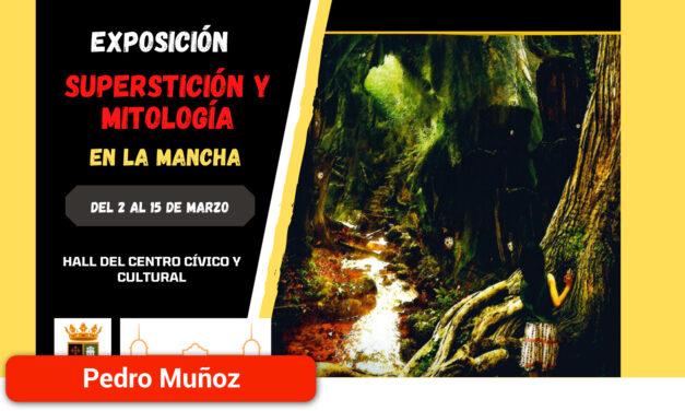 """Exposición """"Mitología y superstición en La Mancha"""""""