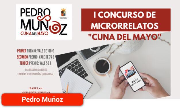 """El I Certamen de Microrrelatos """"Cuna del Mayo"""" de Pedro Muñoz tiene ganadores"""