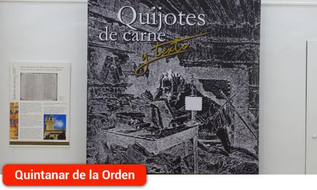 """""""Quijotes de Carne y Texto"""" una exposición para adentrarse en el apasionante mundo cervantino"""