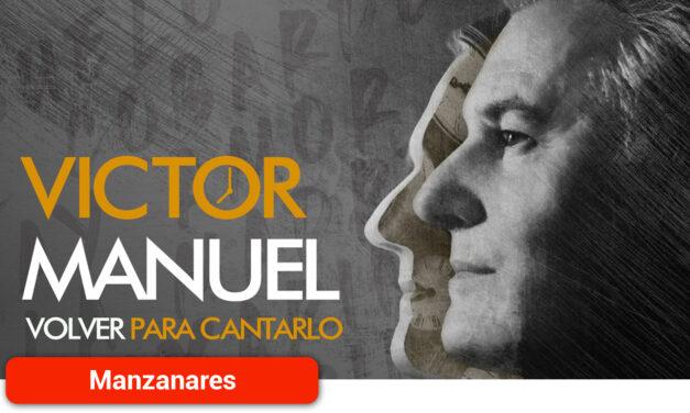 Víctor Manuel actuará el 11 de septiembre
