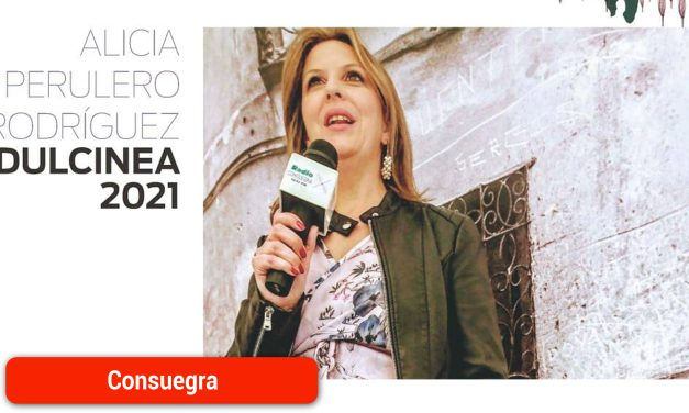 Alicia Perulero Rodríguez será proclamada Dulcinea 2021 el próximo sábado